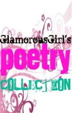 GlamorousGirl's Poetry Collection by hazelerge
