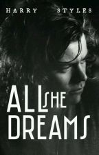 All She Dreams| H.S by pillowsdozayn