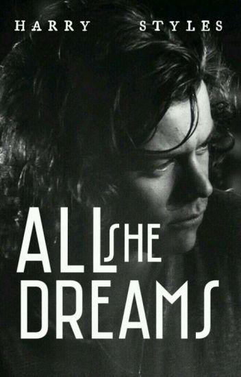 All She Dreams| H.S