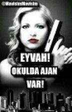 Eyvah, Okulda Ajan Var! by MavisimMavisim
