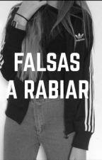 Falsas a Rabiar  by sofian_orantos