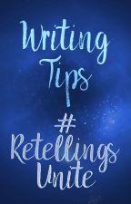 Writing Tips by RetellingsUnite
