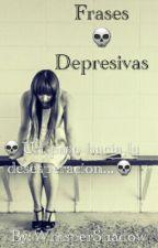 Frases  Depresivas by WhisperShadow