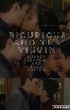 bicurious and the virgin; audrey jensen and noah foster by isabellllllllaaaaaaa