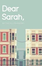 Dear Sarah,  by mythicallyrhinking