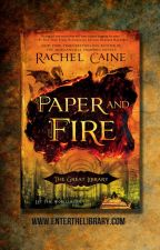 Paper and Fire: Deleted Scene by rachelcaine