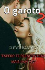 O Garoto 2 - Reencontro  by lollacatt