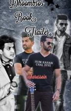 Dhoombros Book Trailers (Request Close for few days) by Harussain