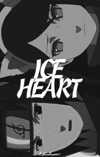 Ice Heart • Sasuke Uchiha •