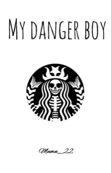 My Danger Boy