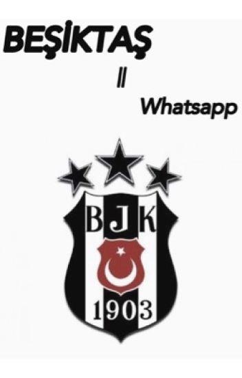 Beşiktaş || Whatsapp
