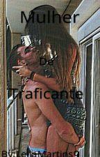Mulher De Traficante  by BranquelaAzeda9