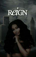 Reign: Akirya's Story (EDITING) by KeonJanaeWrites