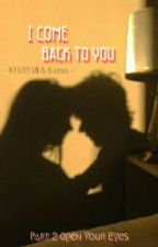 I Come Back to You by starsixx