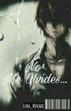 No Me Olvides... ||Ayato Sakamaki||© Completa by _-Mxnsttxr-_