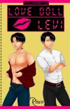Love Doll Levi by Soulxphantom