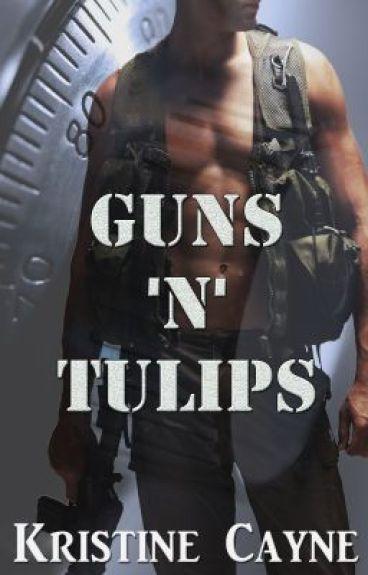 Guns 'N' Tulips by KristineCayne