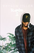 Rambo 2 || Bryson Tiller DISCONTINUED  by bigkidzay