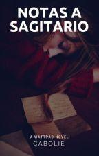 Notas A Sagitario ©  by its-cc