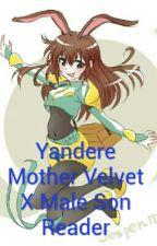Yandere Velvet X Male Son Reader by Boogiethehedgehog