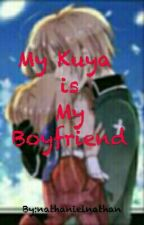 My Kuya is My Boyfriend by whengzkhie11
