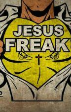 Jesus Freaks (Editing) by 143Nutellaaa143