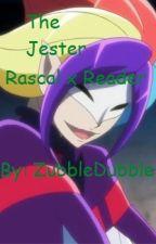 The Jester (Rascal x Reader) by ZubbleDubble