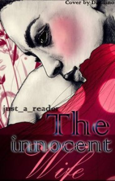 The Innocent Wife by BookxXxobsessed