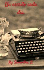 Un escrito cada día. by -ladysamyrton