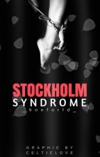 Stockholm Syndrome ; harlena a.u by litpayno