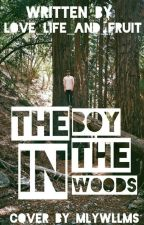 The Boy In The Woods by love_life_and_fruit