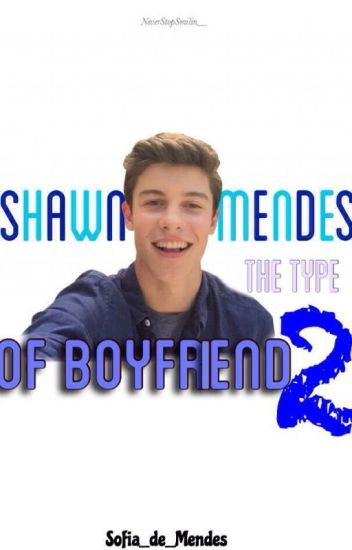 Shawn The Type Of Boyfriend (2)