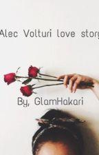 Alec Volturi Love story by Luha_Bema