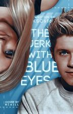 The Jerk with Blue Eyes | N.H. AU by kaelyn616