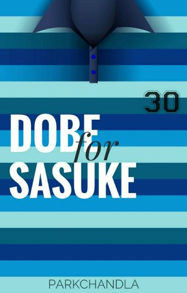 Dobe For Sasuke