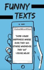 Funny text messages. by kainatnisarkhan