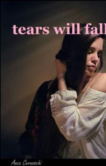 tears will fall