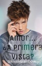 Amor... ¿A Primera Vista? (Cameron Dallas) by kissesrainbow