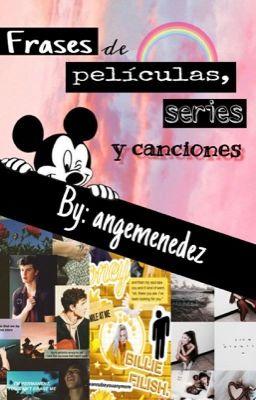 Frases De Películas Series Y Canciones El Hombre
