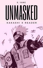 Unmasked ➸ Kakashi x Reader by SinDumpling