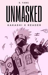 Unmasked    Kakashi x Reader by SinDumpling