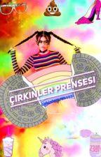 ÇİRKİNLER PRENSESİ  by cirkinlerprensesi