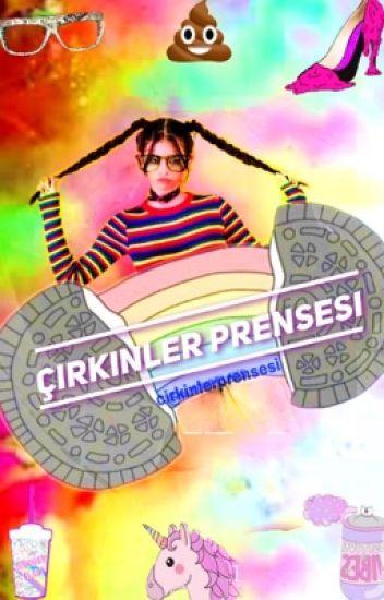 ÇİRKİNLER PRENSESİ