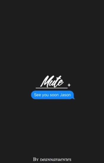 Mute [j.m] {HIATUS}