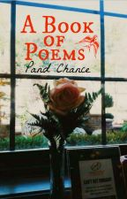 A Book Of Poems by PandChance