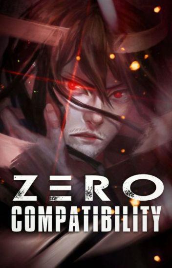 Zero Compatibility