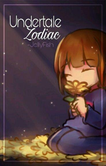 » Undertale『Zodiac』