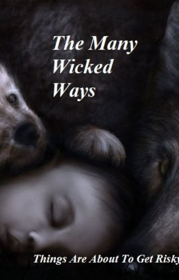 The Many Wicked Ways(Editing)