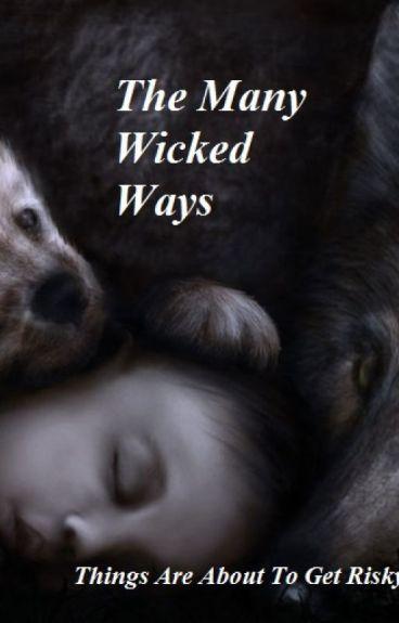 The Many Wicked Ways