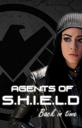 Agents of S.H.I.E.L.D - Back in time [CZ Fanfiction] by Regina-0-8-4